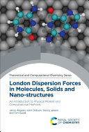 London Dispersion Forces in Molecules, Solids and Nano-structures [Pdf/ePub] eBook