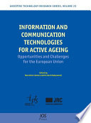 Information and Communication Technologies for Active Ageing