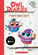 Warm Hearts Day: A Branches Book (Owl Diaries #5) Pdf/ePub eBook
