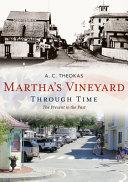 Martha's Vineyard Through Time