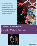 How to Start a Home Based Jewelry Making Business