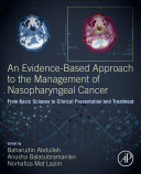 An Evidence Based Approach to the Management of Nasopharyngeal Cancer Book