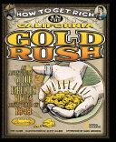 How to Get Rich in the California Gold Rush