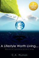 A Lifestyle Worth Living