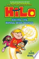 Hilo Book 2  Saving the Whole Wide World