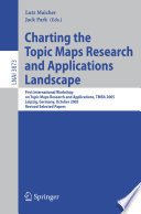 Charting the Topic Maps Research and Applications Landscape
