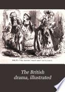 The British drama  illustrated Book