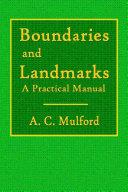 Boundaries and Landmarks   A Practical Manual