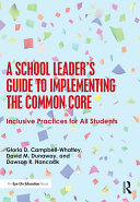 A School Leader s Guide to Implementing the Common Core