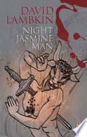 Night Jasmine Man Book