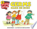 Germs Make Me Sick! by Melvin Berger PDF