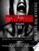 Tales Of The Undead Suffer Eternal Anthology