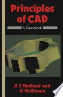 Principles of CAD