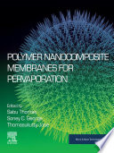 Polymer Nanocomposite Membranes for Pervaporation