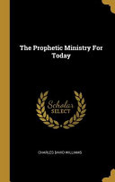 The Prophetic Ministry For Today