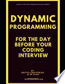 Dynamic Programming for the Day Before Your Coding Interview