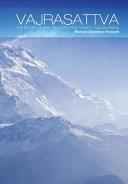 Vajrasattva : the secret of the four wisdoms trekcho, togal and bardo / Richard Chambers Prescott