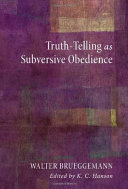 Pdf Truth-Telling as Subversive Obedience Telecharger