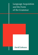Language Acquisition and the Form of the Grammar