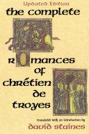 Pdf The Complete Romances of Chrétien de Troyes Telecharger