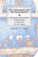 The Atonement and the Sacraments