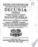Monumentorum Monasteriensium Decuria Prima loca dioeceses ab A et B. inchoantia, ordine alphabetico proposita inscriptionibus et exegesi topographico, historica illustrans