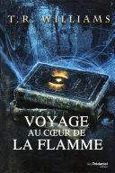 Voyage au coeur de la flamme Pdf/ePub eBook