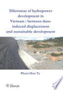 Dilemmas of hydropower development in Vietnam Book