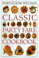 The Classic Party Fare Cookbook