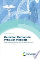 Detection Methods in Precision Medicine