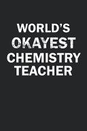 World s Okayest Chemistry Teacher