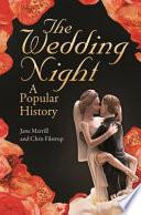The Wedding Night  A Popular History