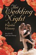 The Wedding Night: A Popular History [Pdf/ePub] eBook
