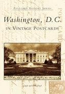 Washington  D C  in Vintage Postcards