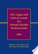 The Legal And Ethical Guide For Mental Health Professionals 2006