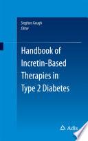 Handbook on Incretin-Based Therapies in Type 2 Diabetes