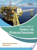 Khanna s Outlines of CHEMICAL   PETROLEUM ENGINEERING