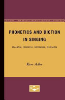 Phonetics and Diction in Singing  Italian  French  Spanish  German Book