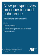 New perspectives on cohesion and coherence