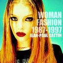 Woman Fashion 1987-1997