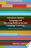 Literature Spoken Language And Speaking Skills In Second Language Learning