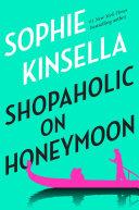 Shopaholic on Honeymoon (Short Story) [Pdf/ePub] eBook