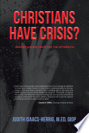 Christians have Crisis  UNDERSTANDING CRISIS AND THE AFTERMATH