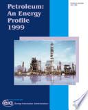 Petroleum An Energy Profile 1999