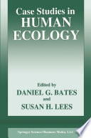 Case Studies in Human Ecology Book