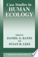 Case Studies In Human Ecology Book PDF