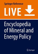 Encyclopedia of Mineral and Energy Policy