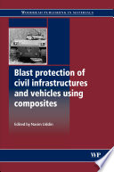 Blast Protection Of Civil Infrastructures And Vehicles Using Composites Book PDF