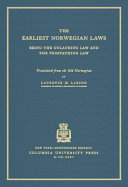 The Earliest Norwegian Laws: Being the Gulathing Law and the ...