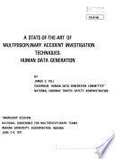 A State-of-the-art of Multidisciplinary Accident Investigation Techniques: Human Data Generation
